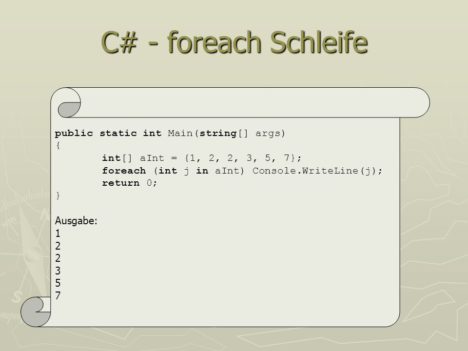 C# - foreach Schleife public static int Main(string[] args) {